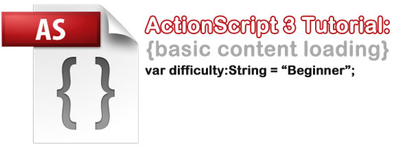 ActionScript 3: Basic Content Loading