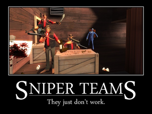 Team Fortress 2 spies and snipers motivational poster